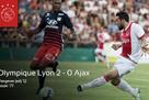 Лион — Аякс 2:0 Видео голов и обзор матча