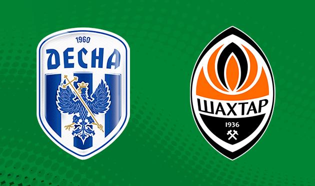 Десна — Шахтер: прогноз букмекеров на матч чемпионата Украины