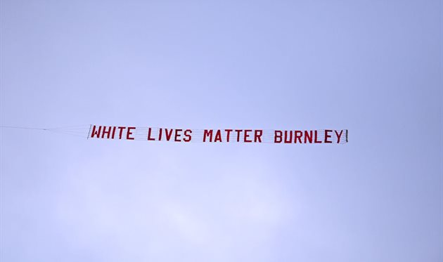 White lives matter, Burnley, Getty Images